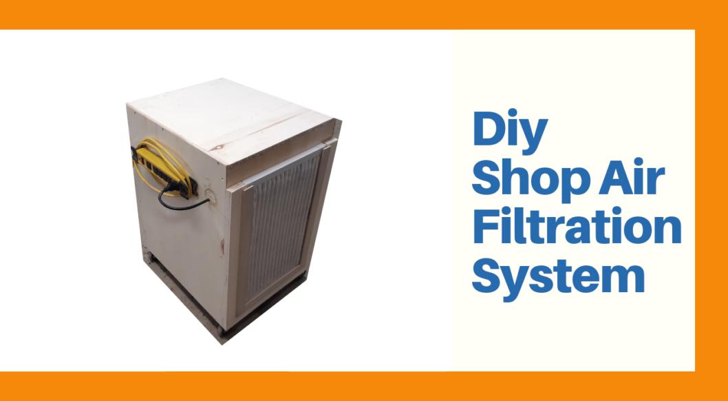 Shop Air Filtration system DIY