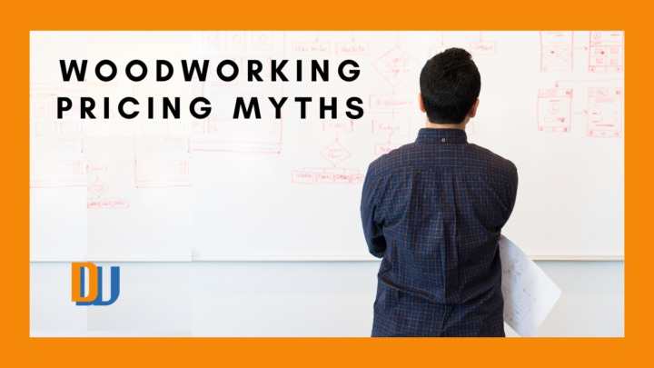Woodworking pricing myths